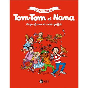 Tom-Tom et NanaLe meilleur de Tom-Tom et Nana