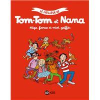 Le meilleur de Tom-Tom et Nana