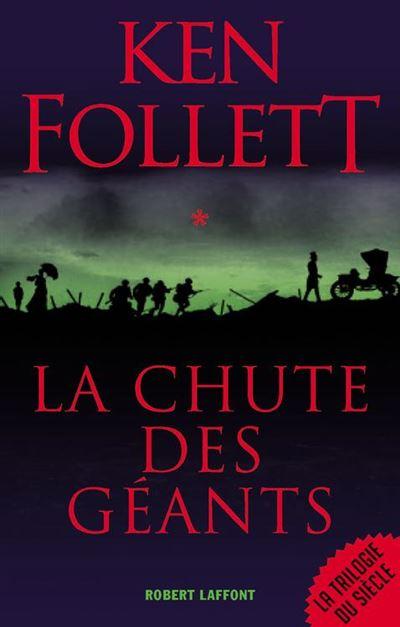 La Chute des géants - Le Siècle - Tome 1 - 9782221122778 - 13,99 €