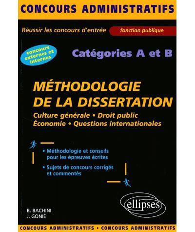 La méthodologie de la dissertation - catégories A et B