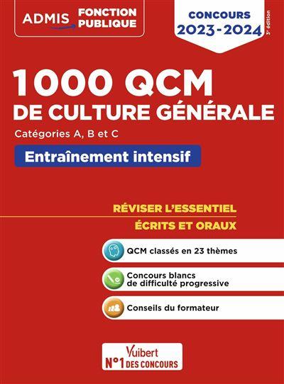 Concours 2019-2020 1000 QCM de culture générale entraînement intensif