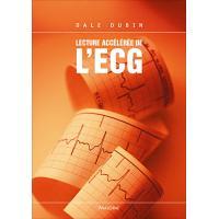Lecture acceleree de l'ecg, 6e ed.