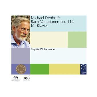 Denhoff, Michael : Bach Variations Opus 114