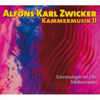 Zwicker : Musique de chambre Volume 2