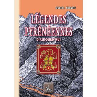 Legende pyreneennes d'aujourd'hui