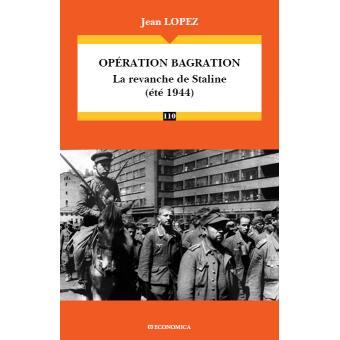 Opération Bagration : la revanche de Staline