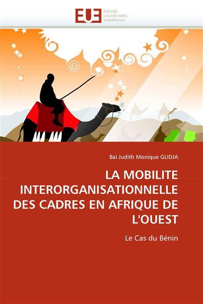 La mobilite interorganisationnelle des cadres en afrique de l''ouest