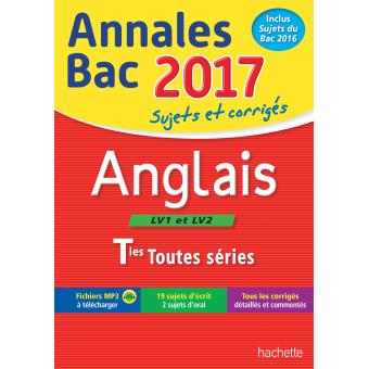 Annales Bac 2017 Anglais Term Toutes Séries