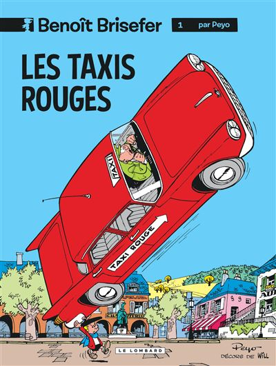 Benoît Brisefer (Lombard) - Les Taxis rouges