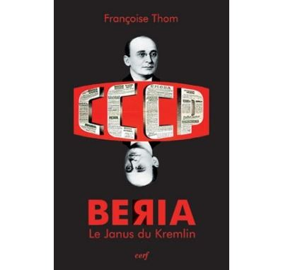 Beria, le Janus du Kremlin