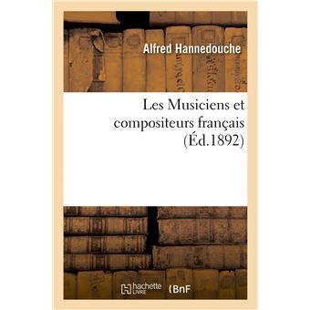 Les Musiciens et compositeurs français