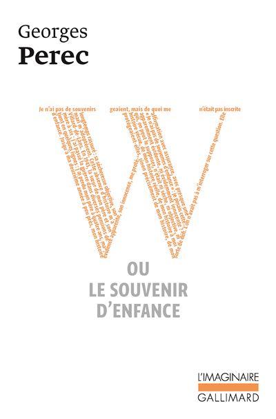 W Ou Le Souvenir D Enfance Poche Georges Perec Achat Livre Ou Ebook Fnac
