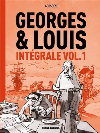 Georges et Louis - intégrale volume 01
