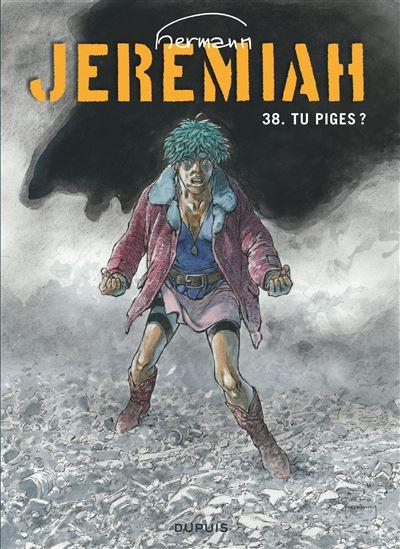 Jeremiah - Tu piges ?