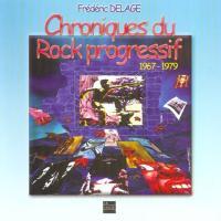 Chroniques du rock progressif 1967-1979