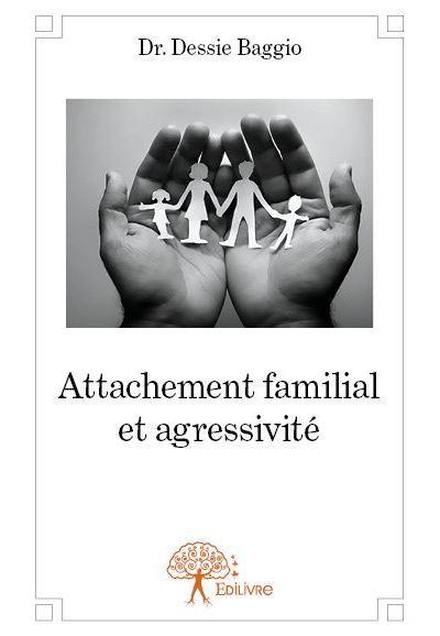 Attachement familial et agressivité