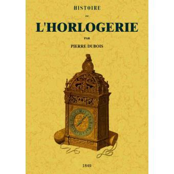 Histoire De L Horlogerie