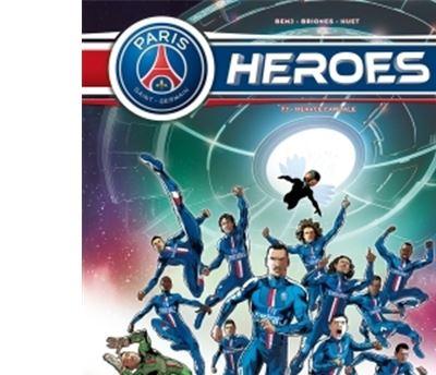 Paris Saint-Germain Heroes T01 Menace Capitale