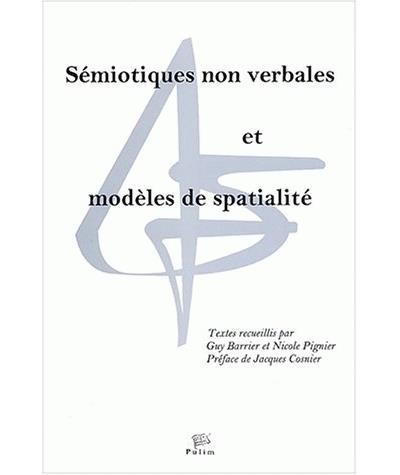 Sémiotiques non verbales et modèles de spatialité