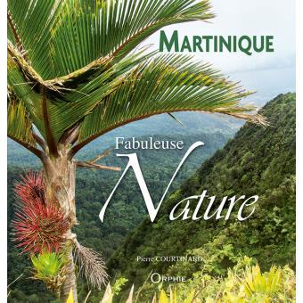 Martinique, fabuleuse nature