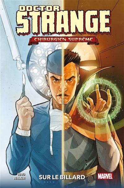Doctor Strange : Chirurgien Suprême - Sur le billard - 9791039100113 - 11,99 €