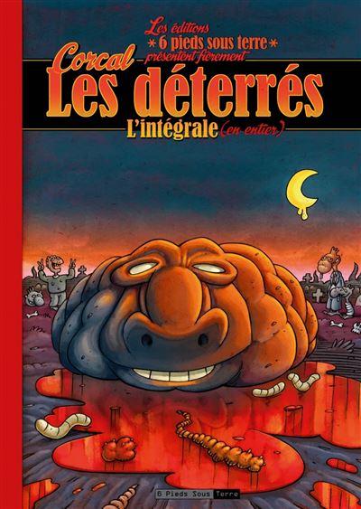 Les Déterrés - L'intégrale