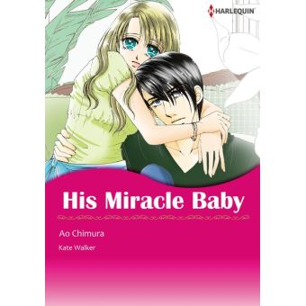 His Miracle Baby (Harlequin Comics) Harlequin Comics ...