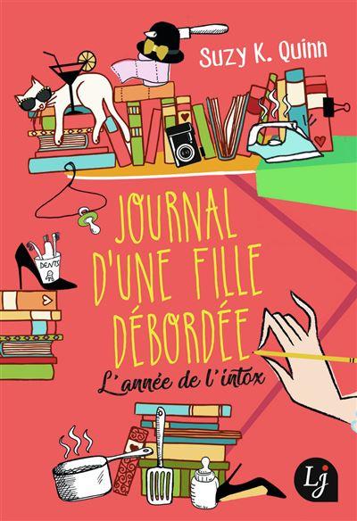 Bad mother's diary, Journal d'une fille débordée