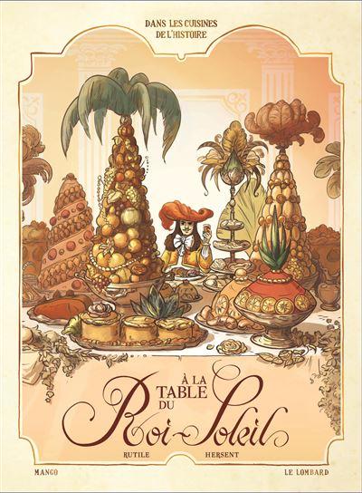 À la table du Roi-Soleil