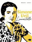 Simone Veil : l'immortelle | Bresson, Pascal (1969-....). Auteur