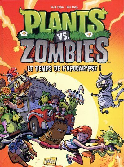 Plants vs Zombies - tome 2 Le temps de l'apocalypse !