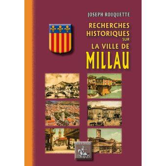 Recherches historiques sur la ville de millau