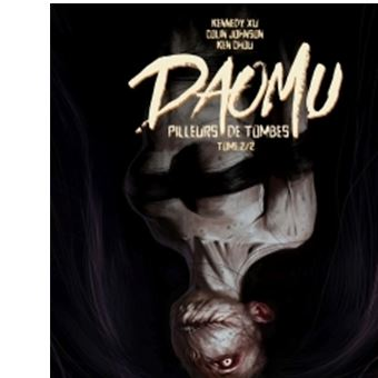 DaomuDaomu - Pilleurs de tombes