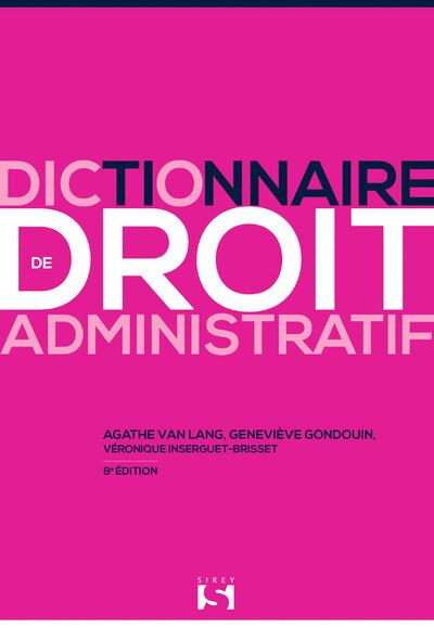 Dictionnaire de droit administratif - 8e ed.
