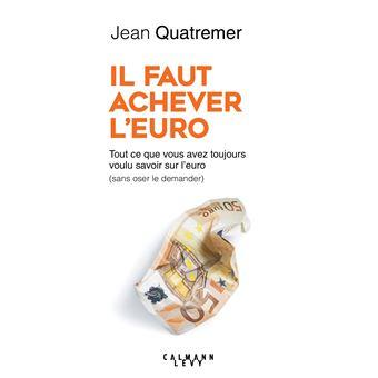Il Faut Achever L Euro