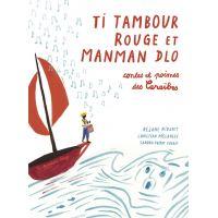 Ti Tambour Rouge et Manman Dlo