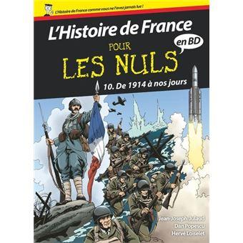 L Histoire De France En Bd Pour Les Nuls Tome 10 Histoire De France Pour Les Nuls