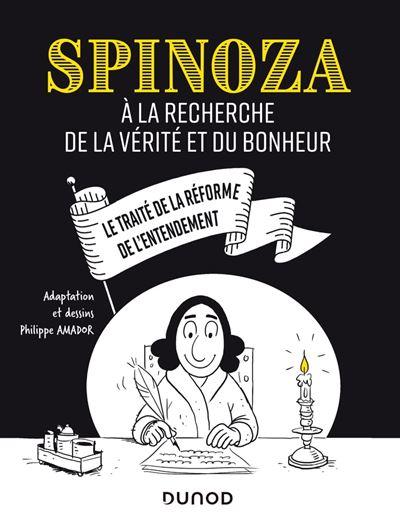 Spinoza - A la recherche de la vérité et du bonheur - 9782100807406 - 9,99 €
