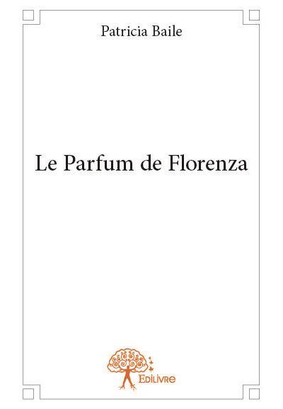 Le parfum de Florenza