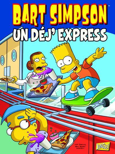 Bart Simpson - Tome 7 : Un déj' express
