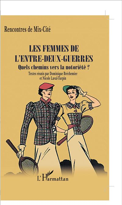 Les femmes de l'entre-deux-guerres