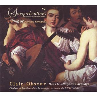 Clair Obscur. Dans Le Sillage Du Caravage