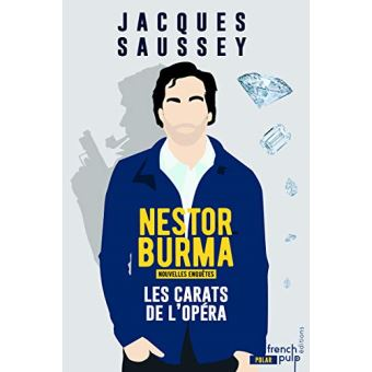 Nestor BurmaLes carats de l'Opéra - Les nouvelles enquêtes de Nestor Burma