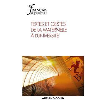 Le Francais Aujourd Hui Nº205 2 2019 Textes Et Gestes De La Maternelle A L Universite