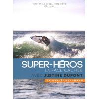 La fiancée de l'océan Super héros La face cachée DVD