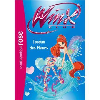 Winx Club Tome 51 Winx Club 51 L Ocean Des Fleurs