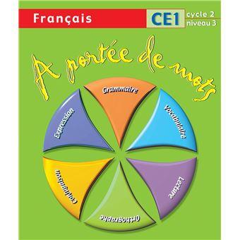 A Portee De Mots Francais Ce1 Livre De L Eleve Ed 2009