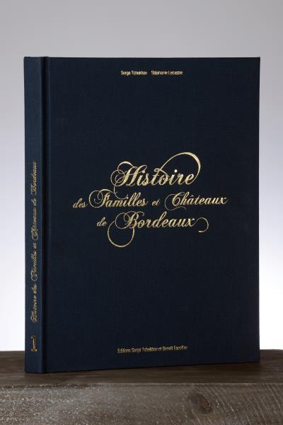 Histoire des familles et châteaux de Bordeaux
