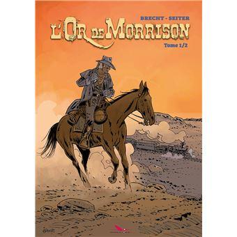 Avis divers sur diverses séries historiques - Page 5 L-or-de-Morrison