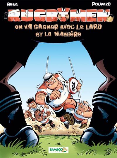 Les Rugbymen - On va gagner avec le lard et la manière - Top humour 2020